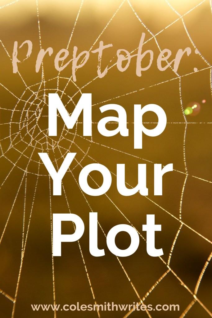 Next step for Preptober: Map Your Plot! | #characters #creativity #plotting #writersunite #planner #pantser #nanowrimo #writingtips #novel #fiction #plantser #nanoprepmo #inspiration #motivation #novel #ladies #amwriting #writersblock #writingadvice #writinghelp  #setting #hacks #quotes #nonfiction #tips