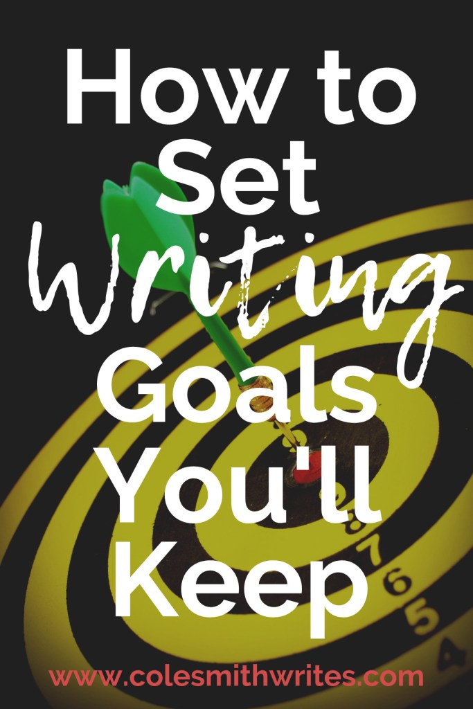 No more regret: here's how to set writing goals you'll actually keep | #indieauthors #selfpublishing #motivation #inspiration #writingtips #fiction #novel #nonfiction #productivity #planner