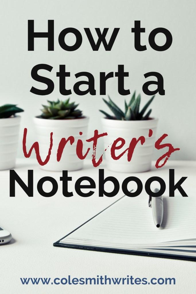 Here's how to start a writer's notebook | #indieauthors #indiepublishing #authors #readers #writingtips #fiction #writersunite #writingadvice #writinghelp #writersblock #journaling #bujo #novel #nonfiction