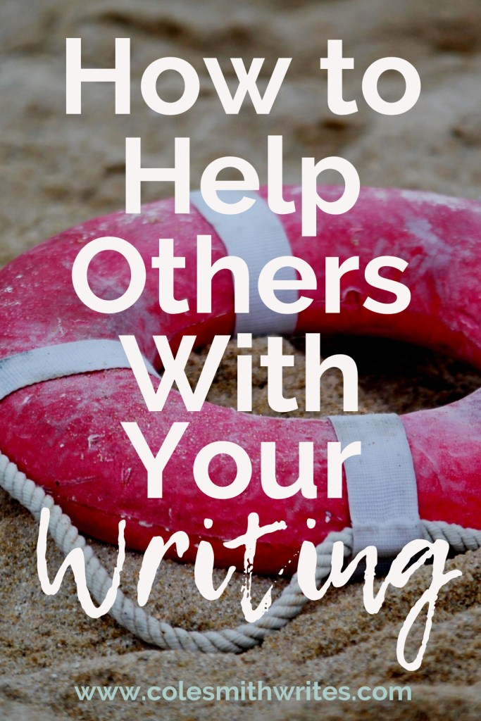 Feel like you don't have anything to offer? Here's how to help others with your writing: #inspiration #advocate #writestuff #writingproblems #writersunite #writinghelp