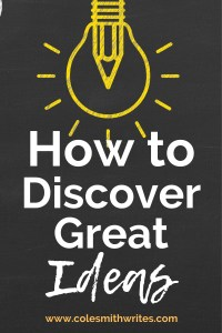Here's how to discover great ideas |