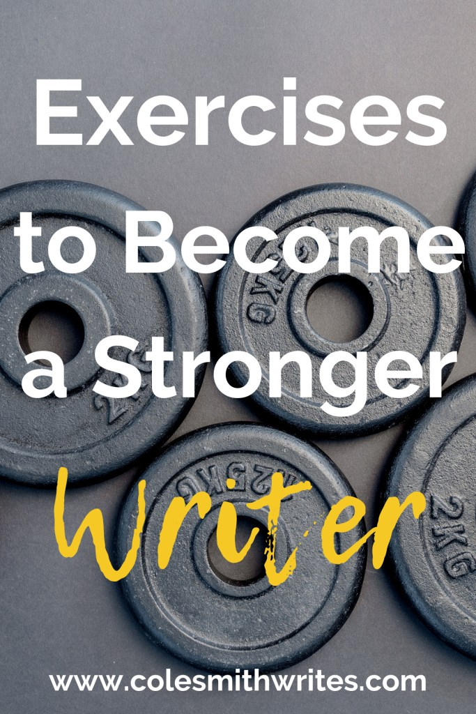 Try these exercises to help you become a stronger writer: | #indieauthors #writing #tips #fiction #authors #readers #writersunite #writinghelp