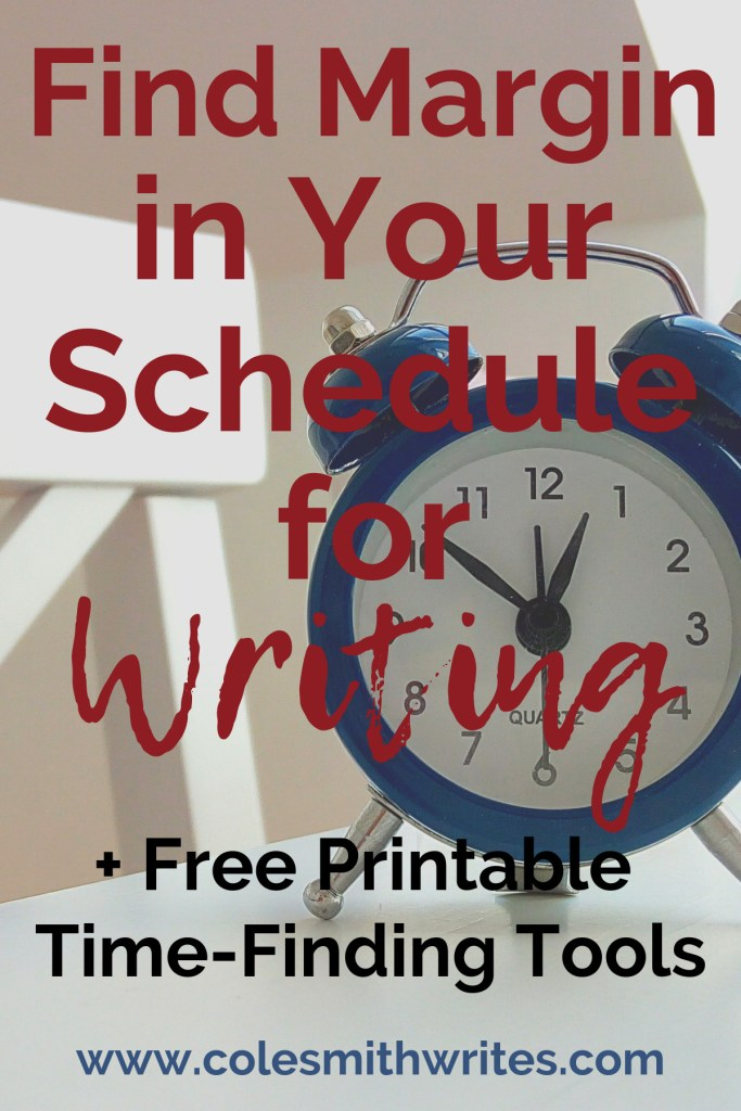 Here are some ideas to find margin in your schedule for writing: | #indieauthors #indiepublishing #writingtips #fiction