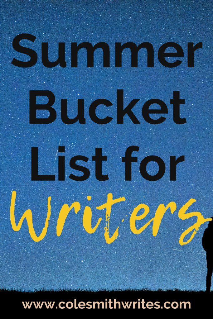 Do you have a summer bucket list for writers? | #indieauthors #indiepublishing