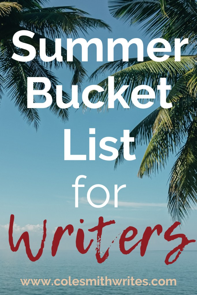 Check out this summer bucket list for writers |