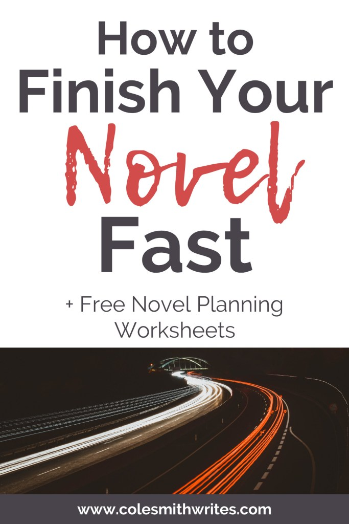 Finish Your Novel Fast | #authors #community #creative #nanowrimo #noveling #readers #write #writers #writersblock #writing