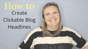 How to write clickable blog headlines