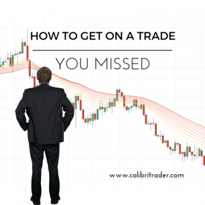 How to Get On Board a Trade You Initially Missed