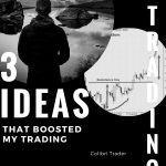 3 Ideas That Boosted My Trading Career