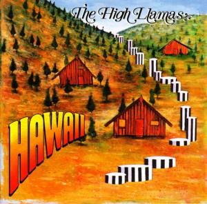 The High Llamas - Hawaii CD cover
