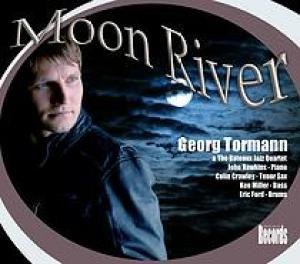 Georg Tormann - Moon River album © 2008 (available from iTunes)
