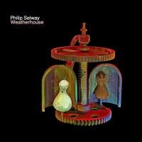 Philip Selway - Weatherhouse (Bella Union)