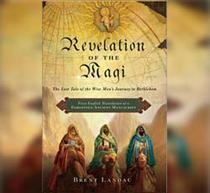 Revelation of the Magi by Brent Landau
