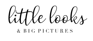 Little Looks & Big Pictures