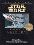 The Art of STAR WARS, Episode IV - A New Hope - with new artwork created for the special edition films!