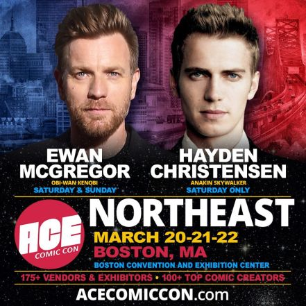 Hayden Christensen To Join Ewan Mcgregor At Ace Comic Con In Boston Collectors Cantina Com