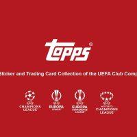 Topps verlängert seine Partnerschaft mit der UEFA für die Club Competitions bis 2024