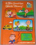 Is this Goodbye, Charlie Brown? Books