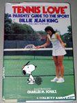 Tennis Love by Billie Jean King