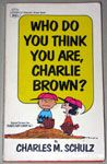 Who Do You Think You Are, Charlie Brown