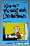 Keep Up the Good Work, Charlie Brown!