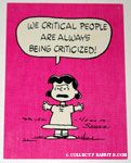 Lucy 'We critical people are always being criticized' Postcard