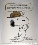 Snoopy 'Smokey's Friends don't play with matches' Poster