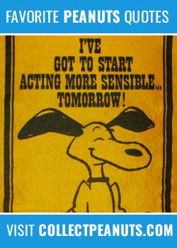 I've got to start acting more sensible… tomorrow
