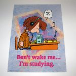 Peppermint Patty 'Don't wake me, I'm studying' Poster