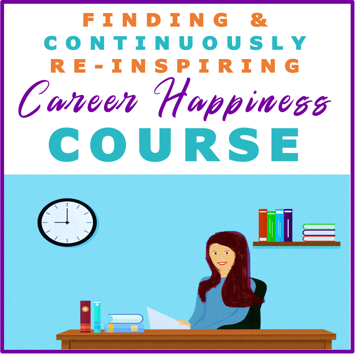 Career Happiness Course