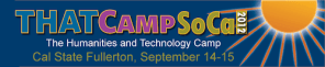There's No Going Back Now…I'm Officially Coordinating #THATCampSoCal 2012!