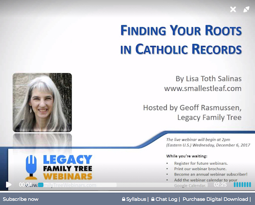 "Legacy Family Tree Webinar: ""Finding Your Roots in Catholic Records"""