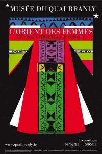 """""""L'Orient des femmes vu par Christian Lacroix"""" poster until May 15, 2011"""