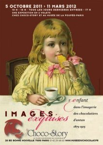 Choco Story exhibit - Images exquises until March 11, 2012