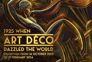 1925 Art Deco poster When Art Deco dazzled the world Quand l'Art Déco Séduit le Monde Cité de l'Architecture