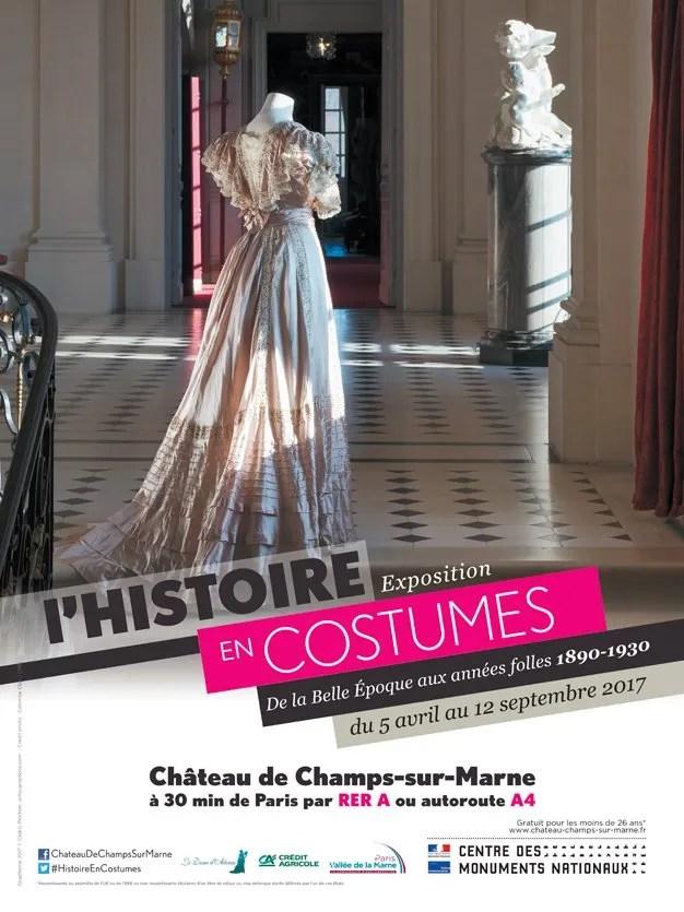 Poster (affiche) for exhibition l'Histoire en Costumes de la Belle Époque aux années folles 1890-1930 at Château Champs-sur-Marne