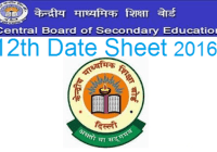 CBSE Senior School Certificate Examination 12 Routine 2016