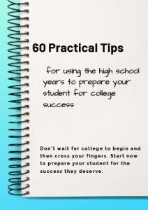 60 practical tips for using the high school years to prepare your student for college success book cover