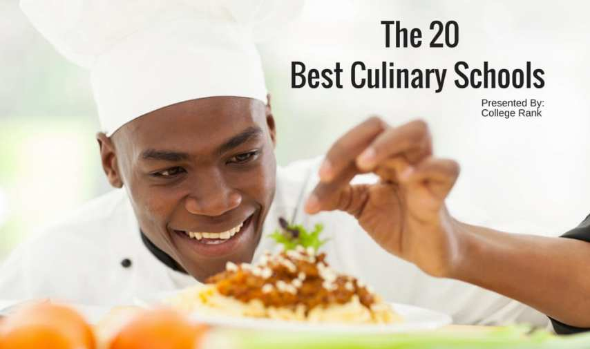 The 20 Best Culinary Programs   College Rank The 20 Best Culinary Programs