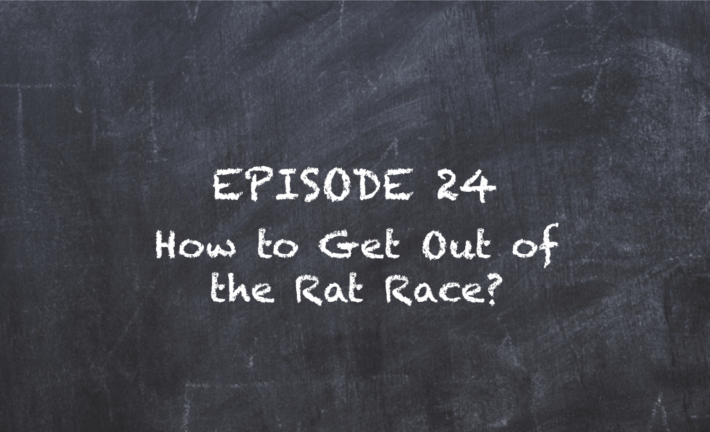 SMT TV Episode 24 – How to Get Out of the Rat Race?