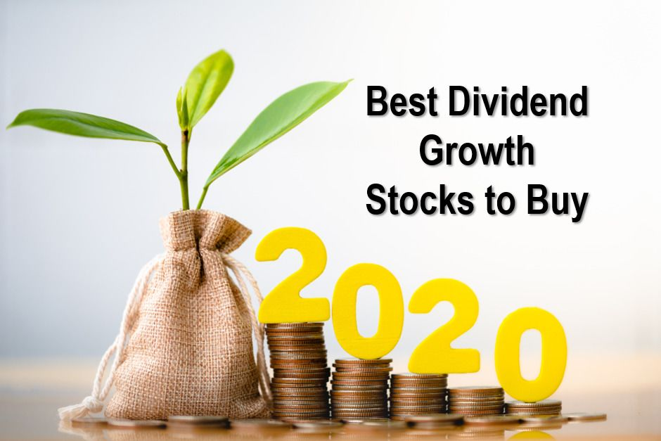 4 Strong Dividend Growth Stocks of 2020