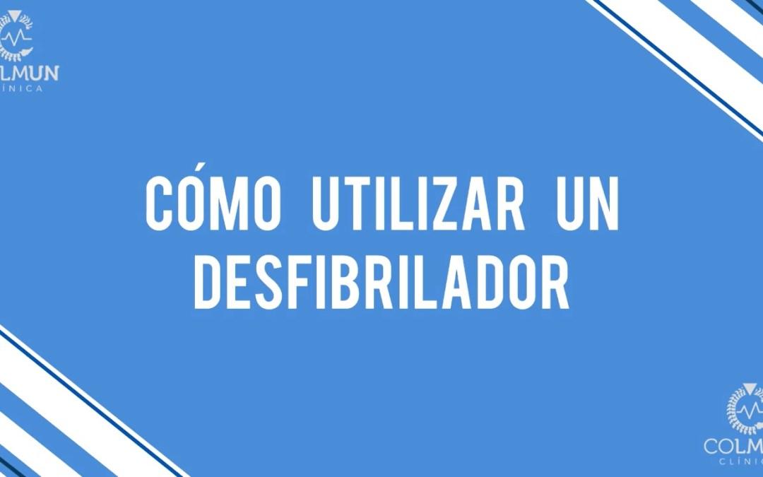 TUTORIAL DESOPORTE VITAL BÁSICO: CÓMO USAR UN DESFIBRILADOR