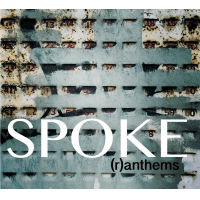 Spoke feat. Andy Hunter: (r)anthems
