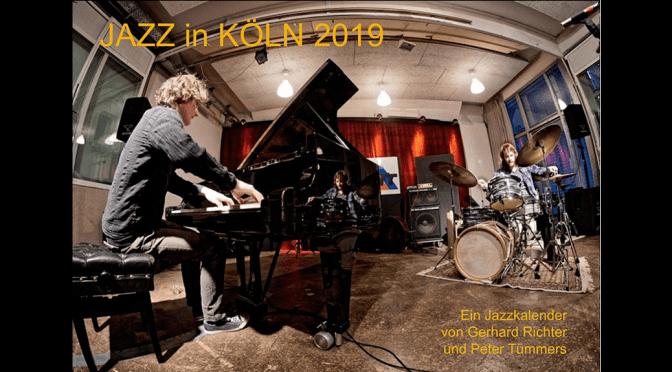 Kölner Jazz Kalender 2019 ist da