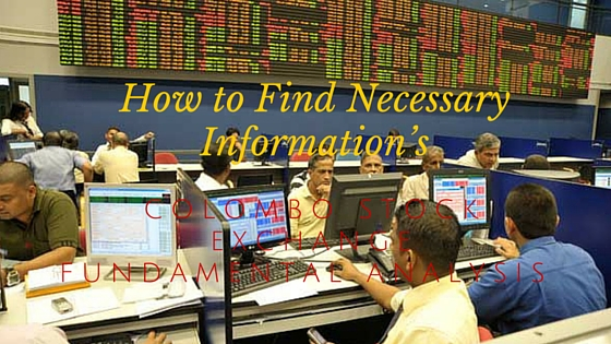How to Find Necessary Information's for Colombo Stock Exchange Fundamental Analysis