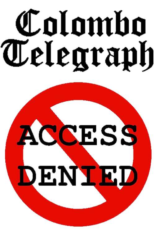 We are blocked but we will not be stopped – Colombo Telegraph