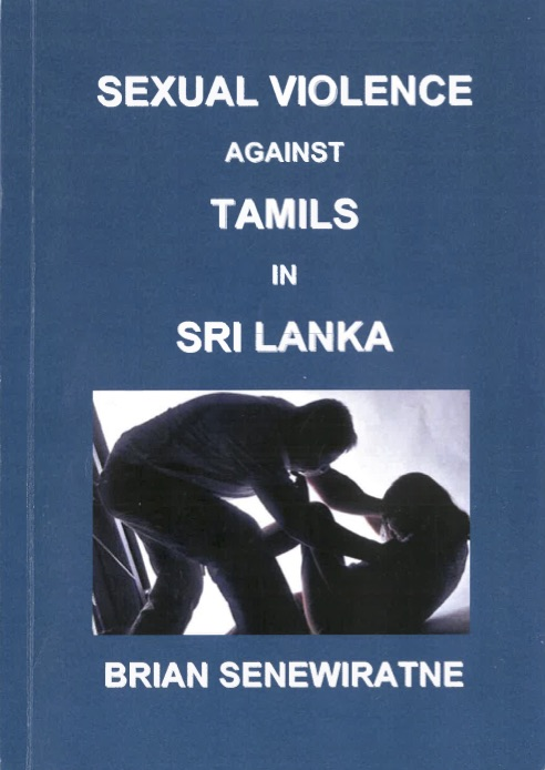 Brian Senewiratne, Sexual Violence Against Tamils In Sri