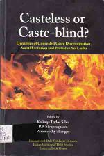 Casteless Or Caste-Blind? – An Important Study – Colombo
