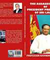 The Mystery Of The Assassination Of President Premadasa: Now Uncovered From A Forensic View