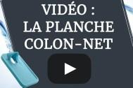 Vidéo la planche colon-net